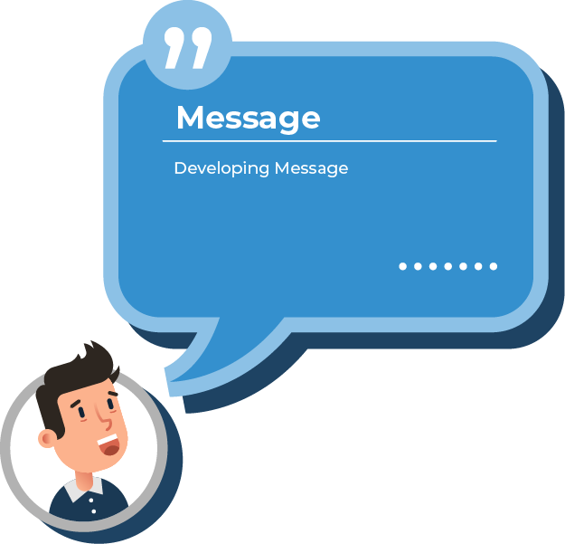 Develop Your Message