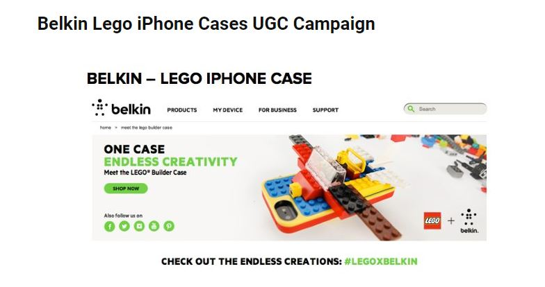 Belkin conducted a user-generated content marketing campaign that included the iPhone